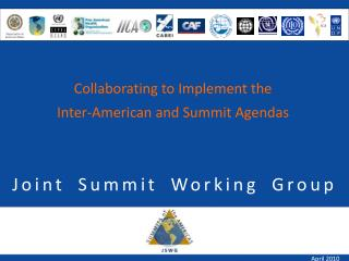 Joint Summit Working Group