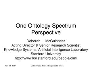 One Ontology Spectrum Perspective