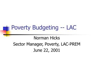 Poverty Budgeting -- LAC