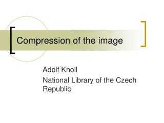 Compression of the image