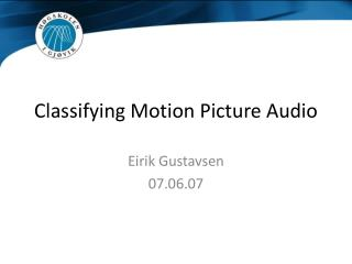 Classifying Motion Picture Audio