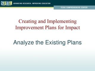 Analyze the Existing Plans