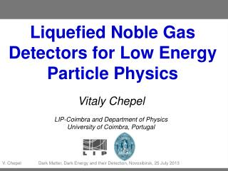 Liquefied Noble Gas Detectors for Low Energy Particle Physics