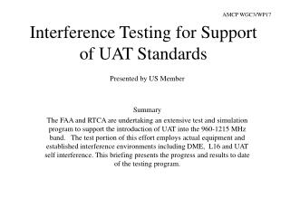 Interference Testing for Support of UAT Standards