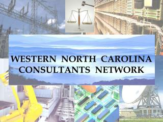 WESTERN  NORTH  CAROLINA CONSULTANTS  NETWORK