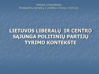 Vilniaus universitetas  Tarptautini? santyki? ir politikos moksl? institutas