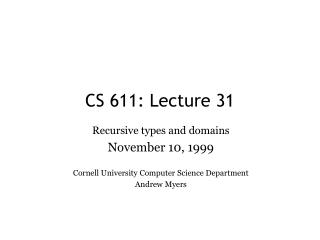 CS 611: Lecture 31