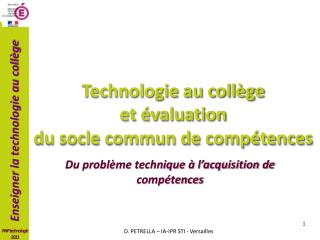 Technologie au coll�ge  et �valuation  du socle commun de comp�tences