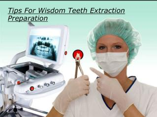 Tips For Wisdom Teeth Extraction Preparation