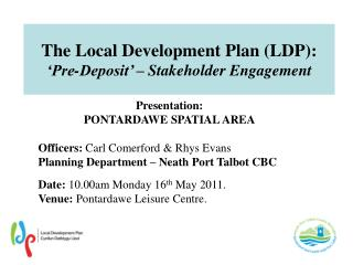 The Local Development Plan (LDP): 'Pre-Deposit' – Stakeholder Engagement