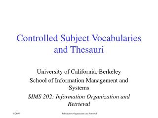 Controlled Subject Vocabularies and Thesauri