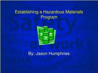 Establishing a Hazardous Materials Program