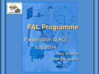 FAL Programme