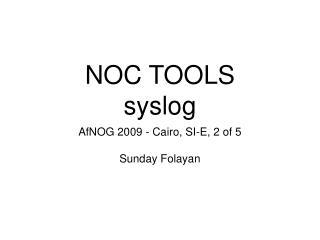 NOC TOOLS syslog