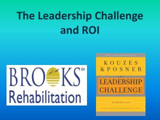 The Leadership Challenge  and ROI