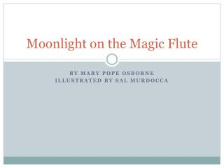 Moonlight on the Magic Flute