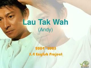 Lau Tak Wah (Andy)