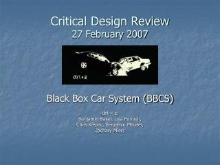 Critical Design Review 27 February 2007