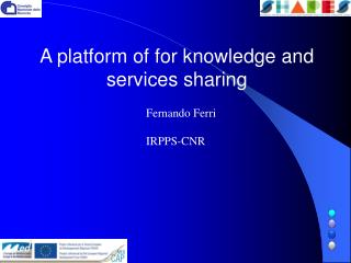 A platform of for knowledge and services sharing