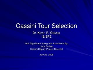 Cassini Tour Selection
