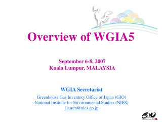 WGIA Secretariat Greenhouse Gas Inventory Office of Japan (GIO)