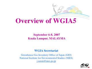 WGIA Secretariat Greenhouse Gas Inventory Office of Japan (GIO)