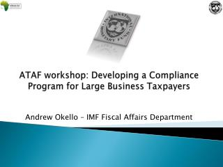 ATAF workshop: Developing a Compliance Program for Large Business Taxpayers