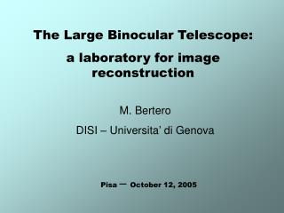 The Large Binocular Telescope: a laboratory for image reconstruction