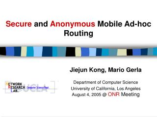 Secure  and  Anonymous  Mobile Ad-hoc Routing