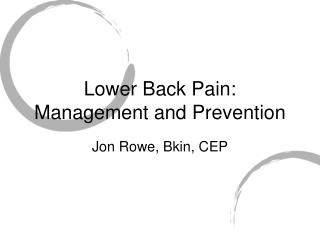 Lower Back Pain: Management and Prevention