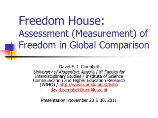 Freedom House:  Assessment (Measurement) of Freedom in Global Comparison