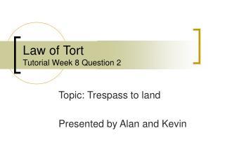 Law of Tort Tutorial Week 8 Question 2