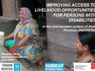 IMPROVING ACCESS TO LIVELIHOOD OPPORTUNITIES FOR PERSONS WITH DISABILITIES