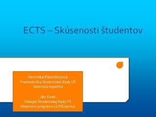 ECTS – Skúsenosti študentov