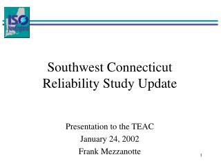 Southwest Connecticut Reliability Study Update