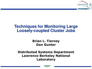 Techniques for Monitoring Large Loosely-coupled Cluster Jobs