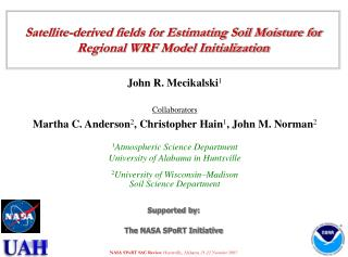 Satellite-derived fields for Estimating Soil Moisture for Regional WRF Model Initialization