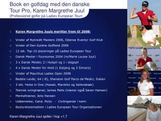 Book en golfdag med den danske Tour Pro, Karen Margrethe Juul