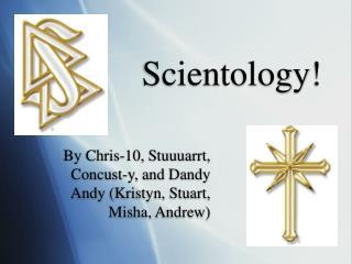 Scientology!