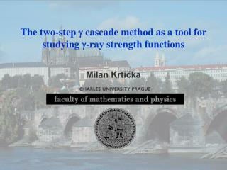 The two-step  g  cascade method as a tool for studying  g -ray strength functions