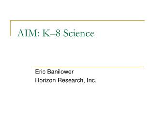 AIM: K�8 Science