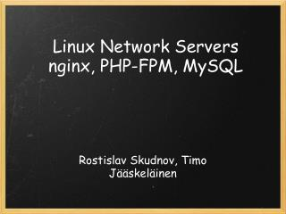 Linux Network Servers nginx, PHP-FPM, MySQL
