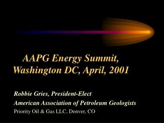 AAPG Energy Summit,  Washington DC, April, 2001