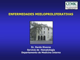 ENFERMEDADES MIELOPROLIFERATIVAS