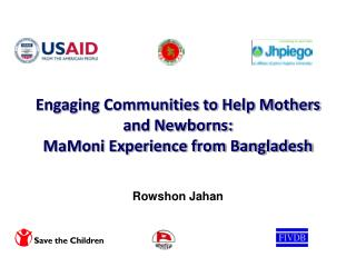 Engaging Communities to Help Mothers and Newborns:  MaMoni Experience from Bangladesh