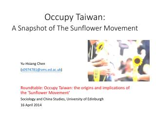 Occupy Taiwan:  A Snapshot of The Sunflower Movement
