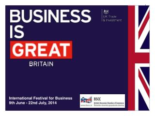 International Festival for Business 9th June - 22nd July, 2014