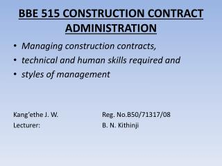 BBE 515 CONSTRUCTION CONTRACT ADMINISTRATION