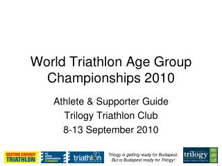 World Triathlon Age Group  Championships 2010