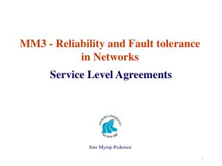MM3 - Reliability and Fault tolerance  in Networks